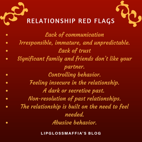 RELATIONSHIP RED FLAGS lIPGLOSSMAFFIA'S BLOG