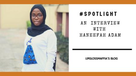 #Spotlight with Haneefah