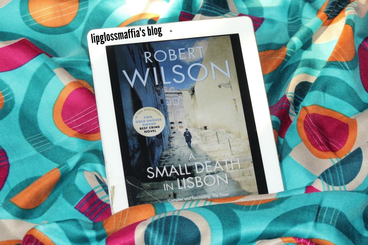 #LipglossmaffiaBookclub: A Small Death In Lisbon || Robert Wilson...