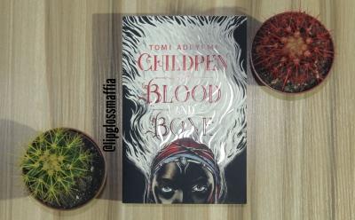 Children of Blood and Bone Lipglossmaffia's Blog 2