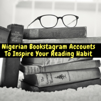 Nigerian Bookstagram Accounts You Have Been Sleeping On...