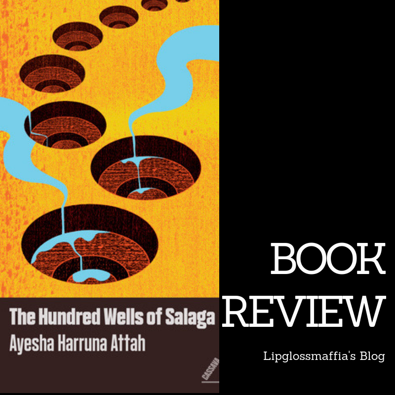 _book review_ The hundred wells of salaga Lipglossmaffia's Blog
